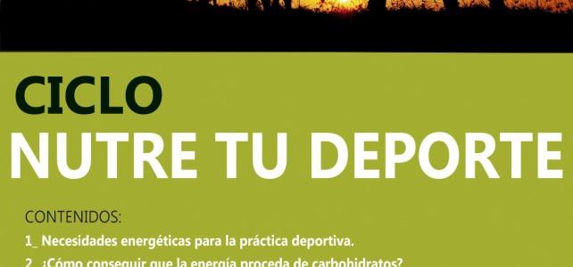 """Atención Clubs Deportivos!! Ciclo de Charlas: """"Nutre Tu Deporte"""""""